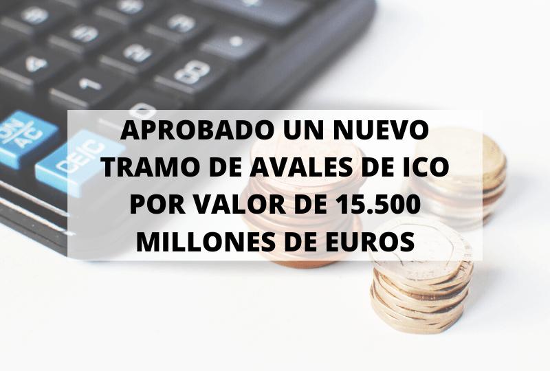 COVID-19. El Gobierno aprueba un último tramo de 15.500 millones en avales del ICO