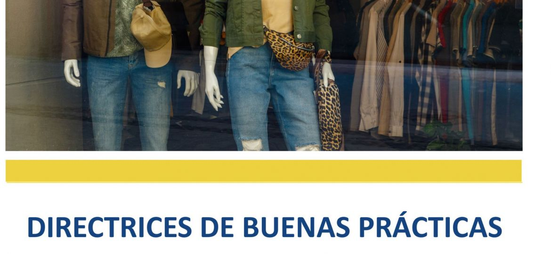 COVID-19. Directrices de buenas prácticas en el comercio textil