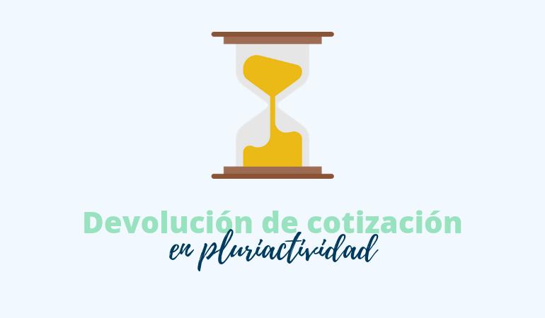 Devolución de excesos de cotización a autónomos en pluriactividad