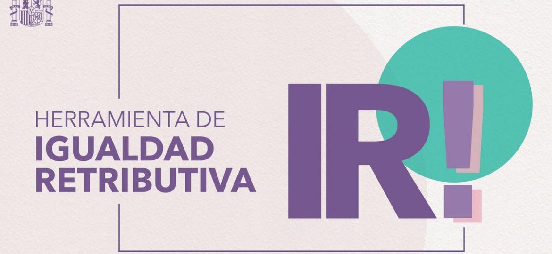 Nueva herramienta de igualdad retributiva «IR!»